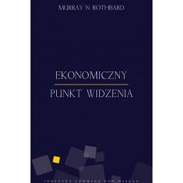 Ekonomiczny punkt widzenia - e-book - Murray Rothbard