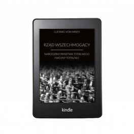 Rząd wszechmogący - e-book - Ludwig von Mises