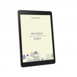 Tragedia euro - e-book - Philipp Bagus