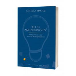 """""""Wolna przedsiębiorczość"""" – podręcznik do podstaw przedsiębiorczości"""
