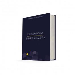 Ekonomiczny punkt widzenia - Murray Rothbard