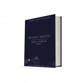 Pieniądz i kryzysy - Friedrich von Hayek