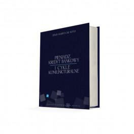 Pieniądz, kredyt bankowy i cykle koniunkturalne - Jesús Huerta de Soto