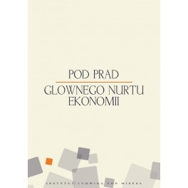 Pod prąd głównego nurtu ekonomii - e-book