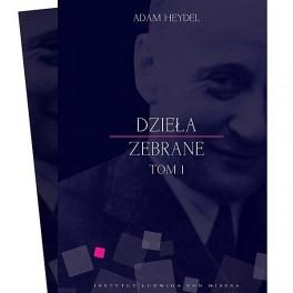 Dzieła zebrane, tom I i II - e-book - Adam Heydel