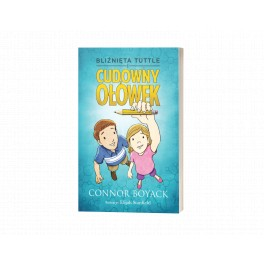 Bliźnięta Tuttle i cudowny ołówek – Connor Boyack