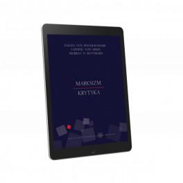 Marksizm. Krytyka - e-book - Böhm-Bawerk, Mises, Rothbard