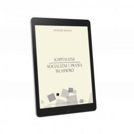 Kapitalizm, socjalizm i prawa własności - e-book - Mateusz Machaj