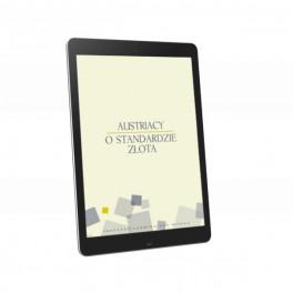 Austriacy o standardzie złota - e-book - red. Llewellyn Rockwell